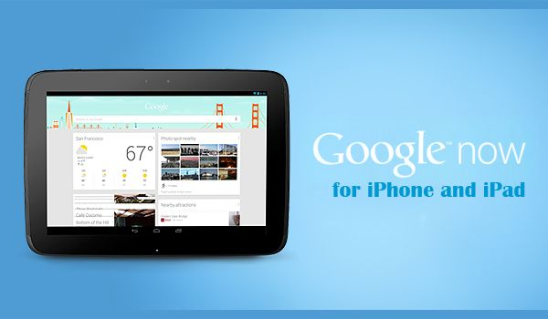 """""""Google Now"""" now available on ios"""