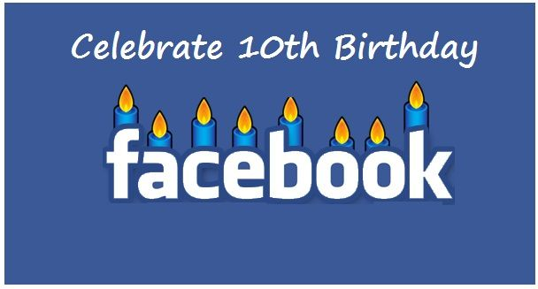 Facebook celebrates 10th birthday 4th feb, 2014