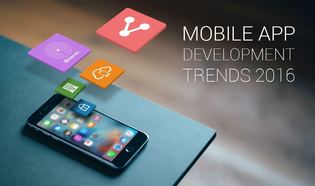 Mobile Application Development Trends in 2016