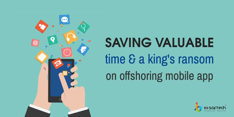 Saving Valuable Time & a king's Ransom on Offshoring Mobile App