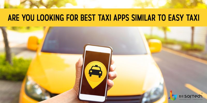are you looking for best taxi apps similar to easy taxi ?
