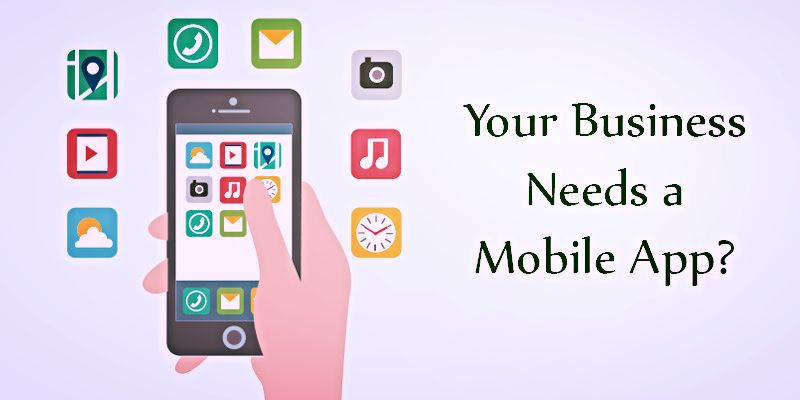 Your businees need a mobile app