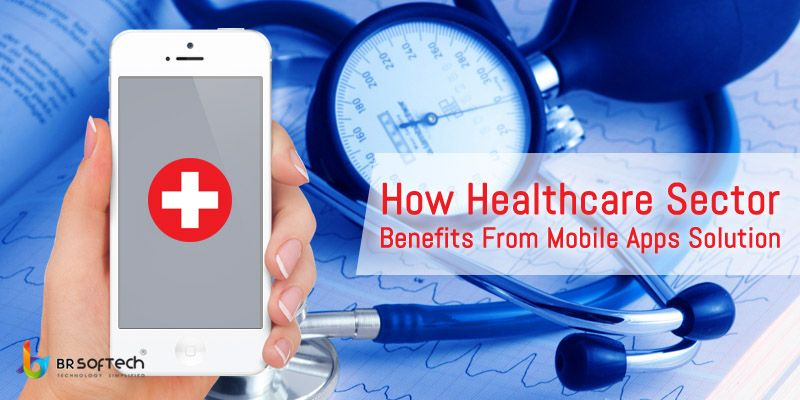 How healthcare sector benefits from mobile apps solution
