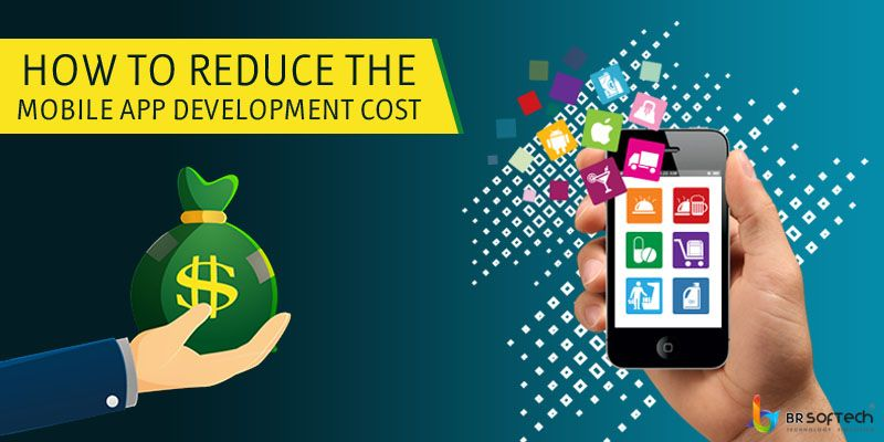 How to Reduce Mobile App Development Cost ?