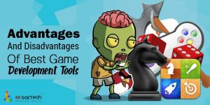 Advantages and disadvantages of best game development tools