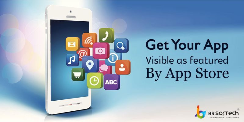 Top 6 tips to get your apps visible as featured by the app store: