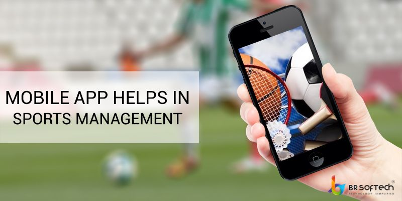 mobile app helps in sports management