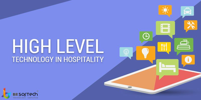 How Technology is Changing the Hospitality Industry ?