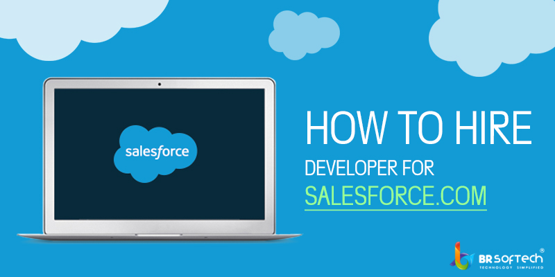 How To Hire Developer For Salesforce.com