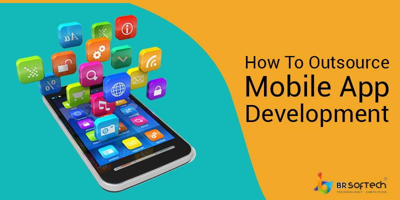 Why do you need to outsource mobile app development?