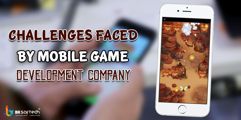 Challenges faced by Mobile Game Development Company