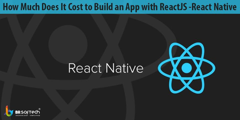 How Much Does It Cost to Build an App with ReactJS / React