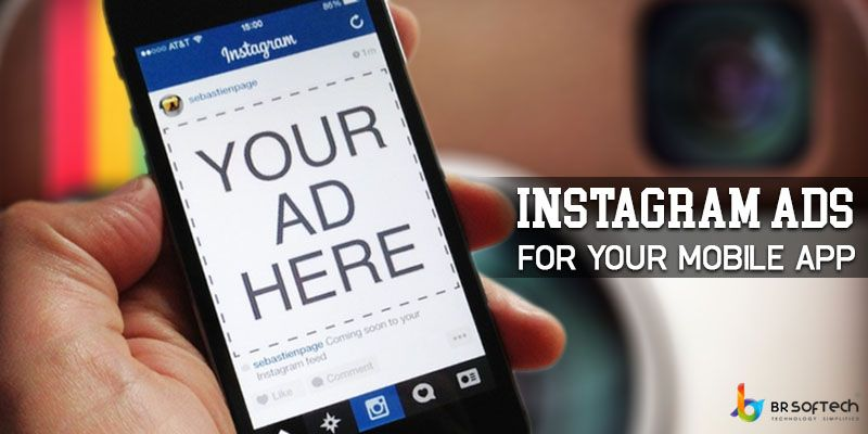 Why You Should Consider Instagram Ads for Your Mobile App Install Campaigns ?