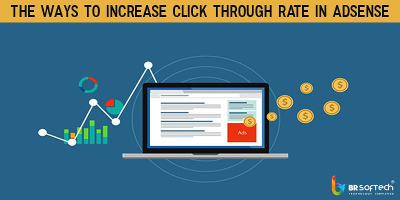 The ways to Increase Click Through Rate in Adsense