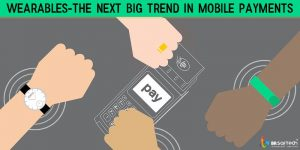 Wearables-The Next Big Trend in Mobile Payments