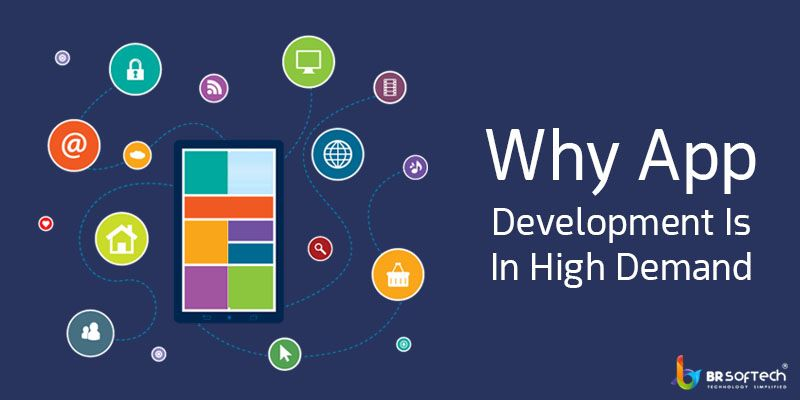 Why App Development Is In High Demand