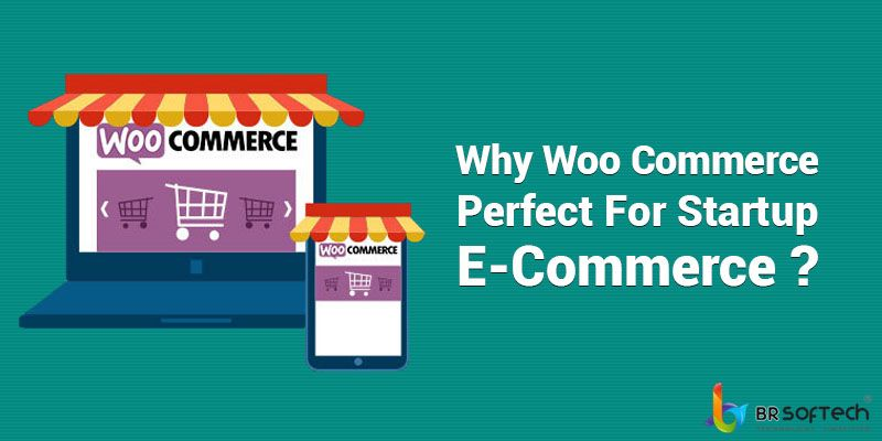 Why Woo Commerce Perfect For Startup E-Commerce