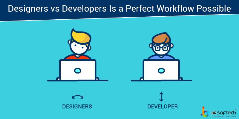 Designers vs Developers Is a Perfect Workflow Possible