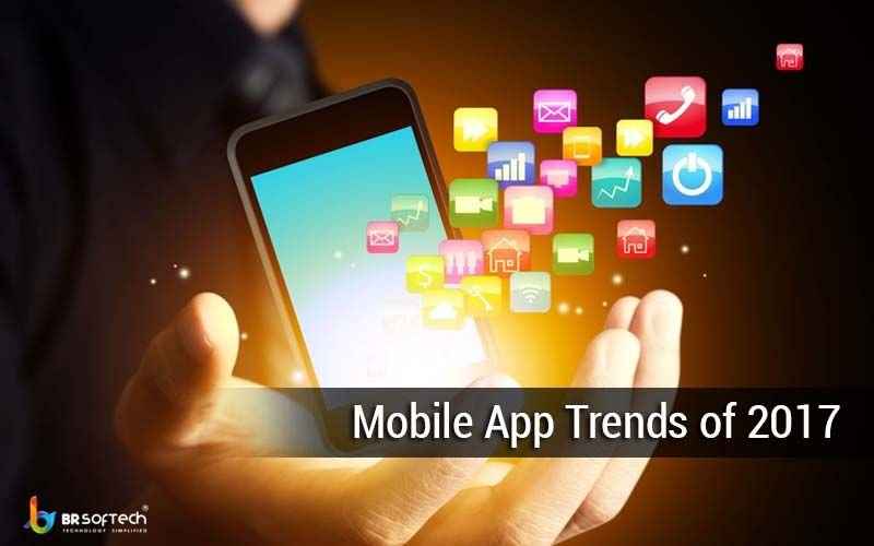 Mobile App Trends of 2017