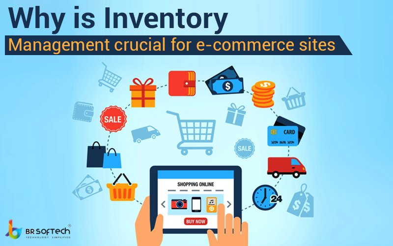 Why is Inventory Management Crucial for E-Commerce Sites ?