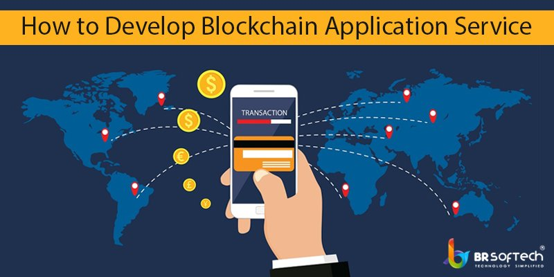 How to Develop Blockchain Application ?