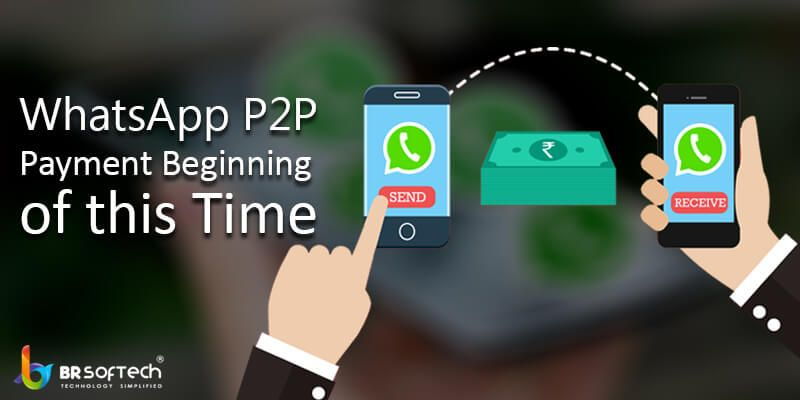 WhatsApp P2P Payment Beginning of this Time