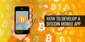 How to develop a Bitcoin Mobile app
