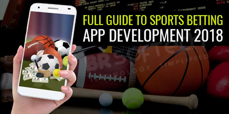 How to make a betting app - Full guide to Sports betting app development 2018