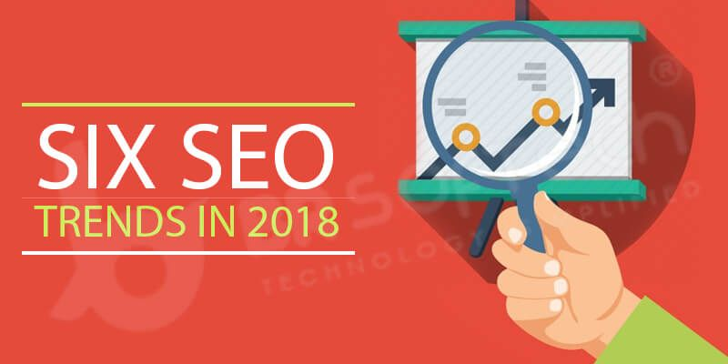 Six SEO Trends in 2018