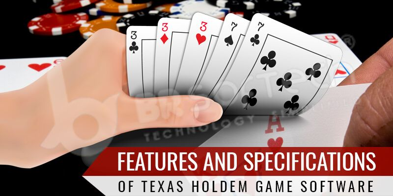 Best Texas Holdem Games Software Features and Specifications