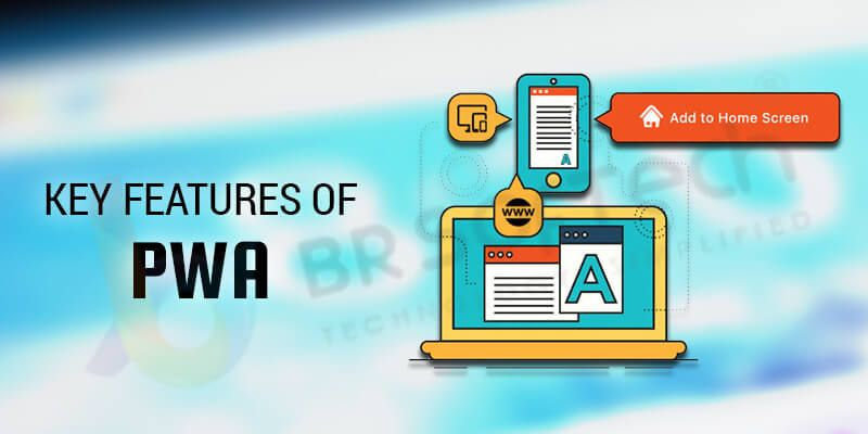 Key Features of PWA