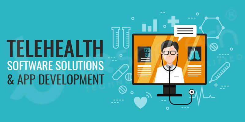 Telehealth Software Solutions & App Development – Cost and Features