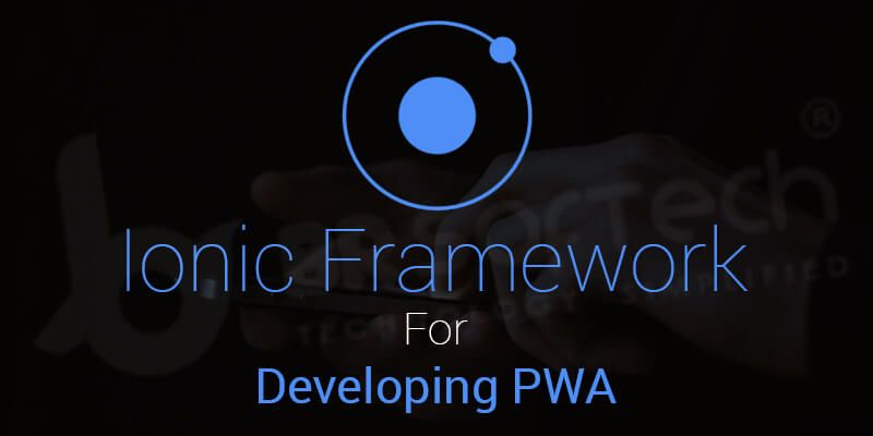 Why Choose Ionic Framework