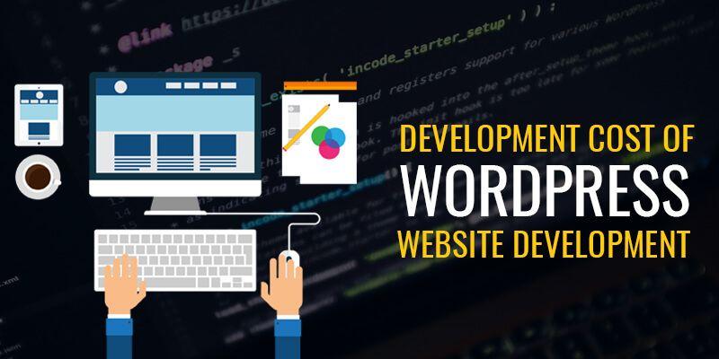 Development Cost of WordPress Website Development
