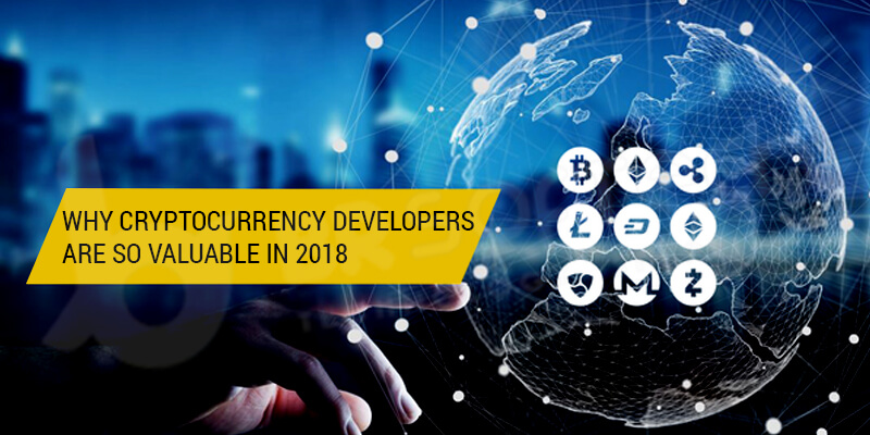 Why Cryptocurrency Developers Are So Valuable in 2018