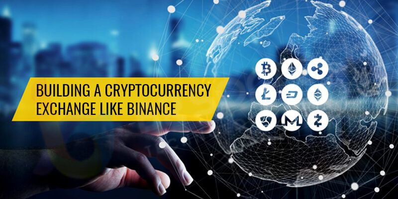 Develop a cryptocurrency exchange like Binance