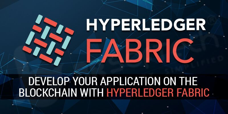 Develop your application on the Blockchain with Hyperledger Fabric