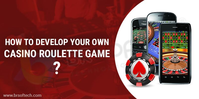 How-to-Develop-Your-Own-Casino-Roulette-Game