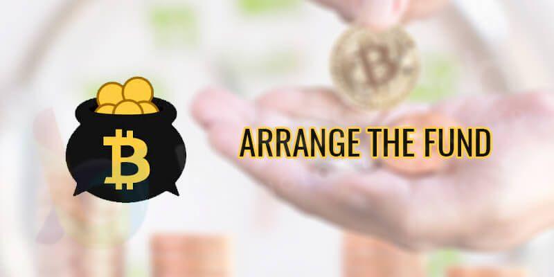 Arrange the fund