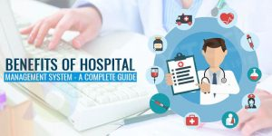 Benefits Of Hospital Management System