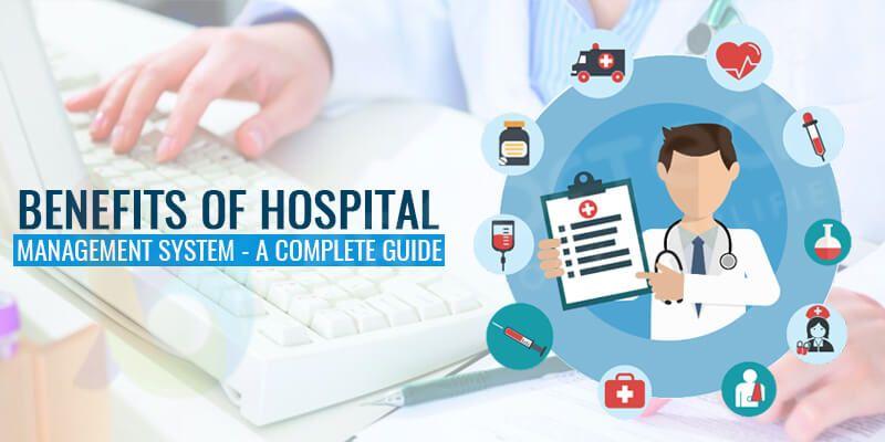 Benefits Of Hospital Management System