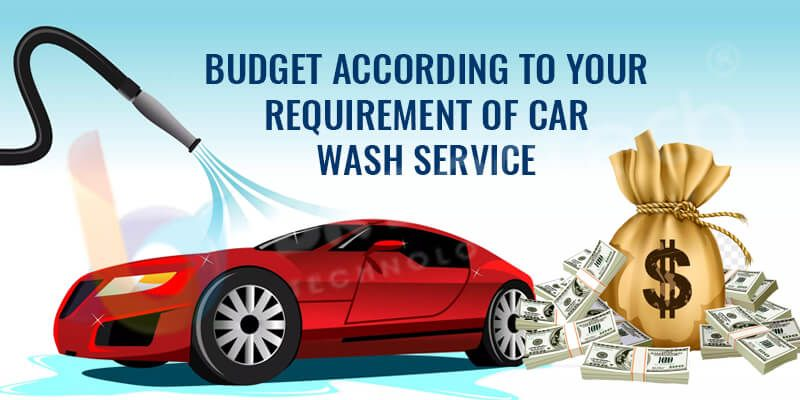 Budget according to your requirement of Car wash service
