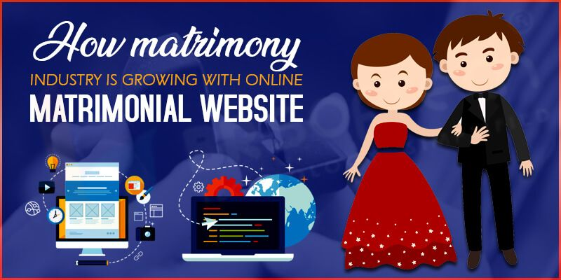 How Matrimony Industry is Growing with Online Matrimonial Website