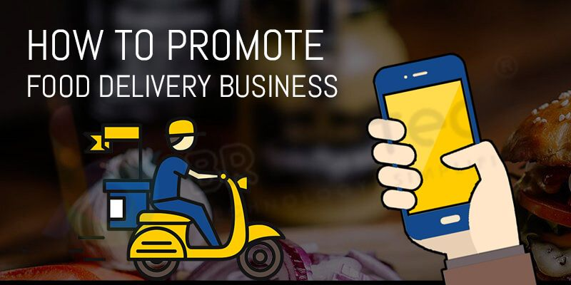How to Promote Food Delivery Business
