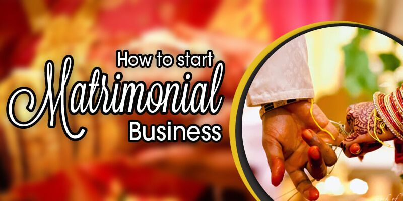 How to Start Matrimonial Business ?