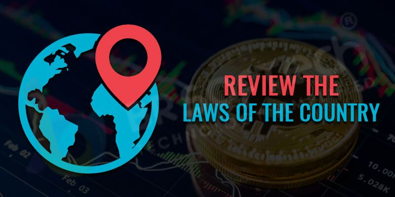 Review the laws of the country