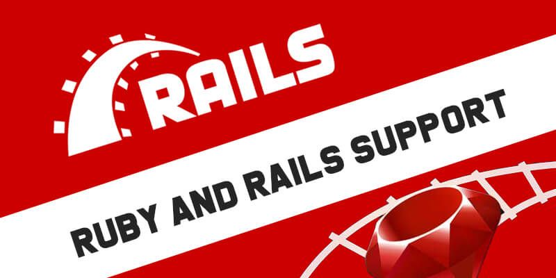 Ruby and Rails Support