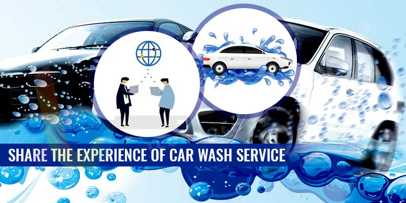 Share the experience of car wash service