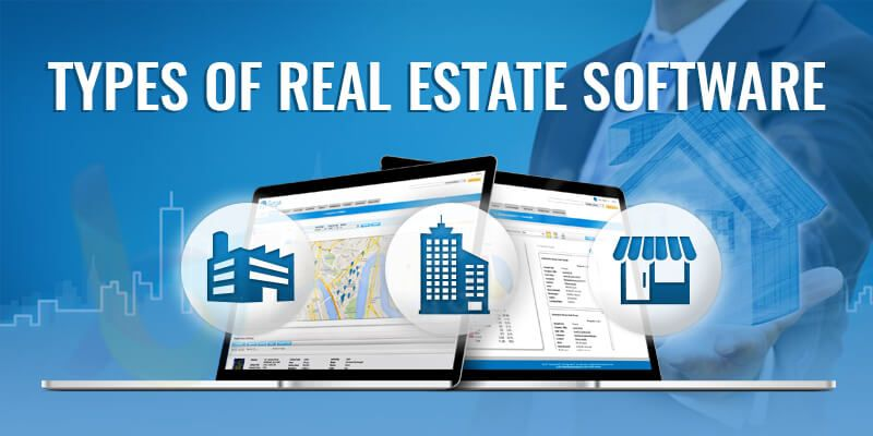 Types of Real Estate Software
