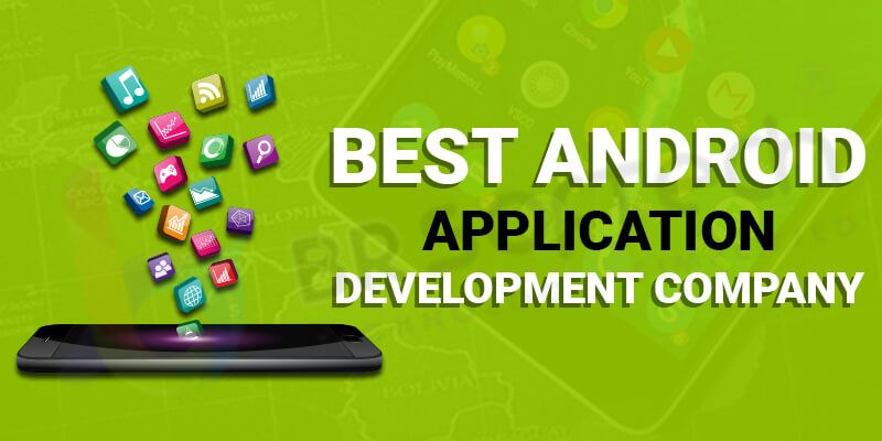 Best Android application development Company